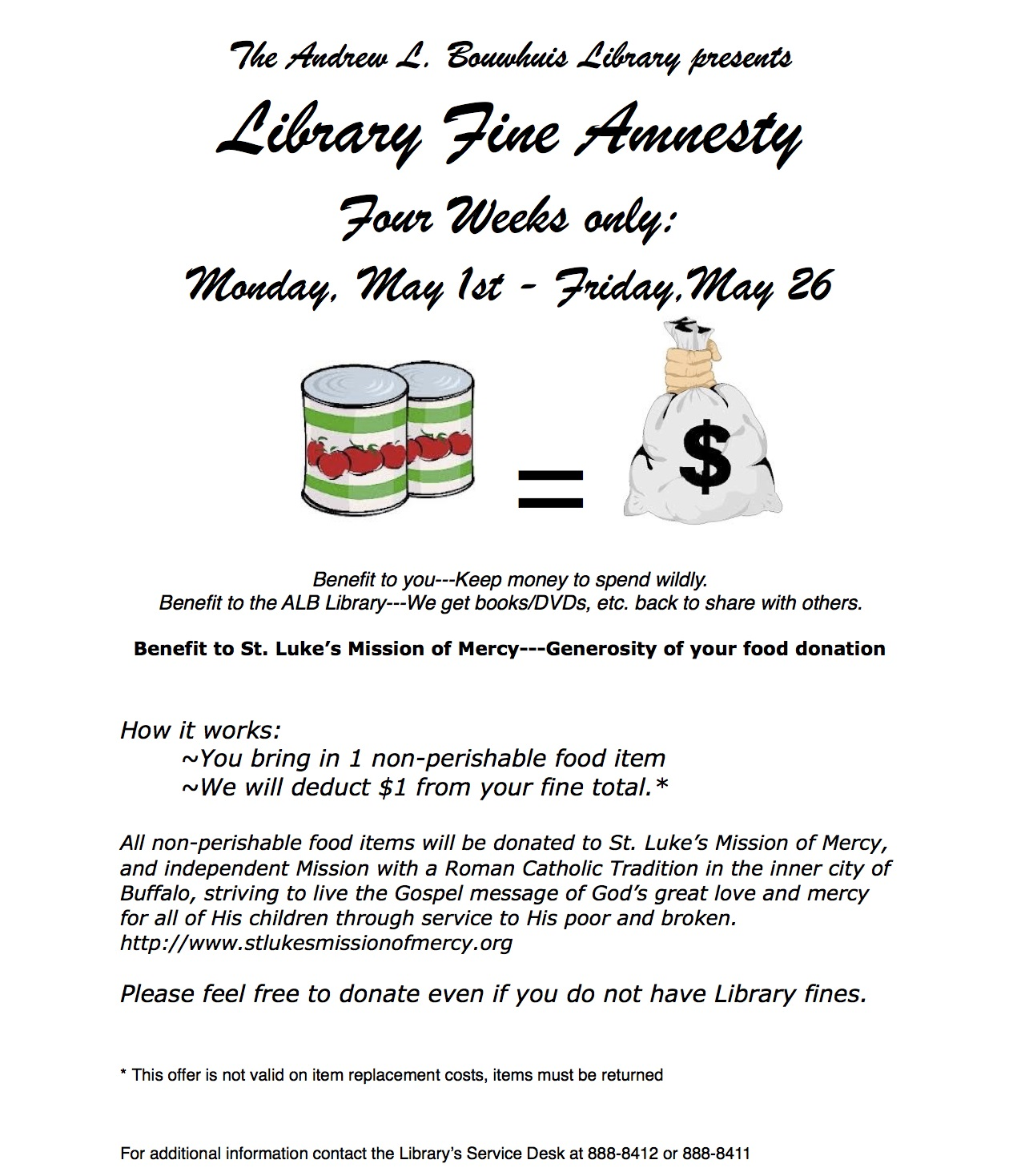 library fine amnesty, may 1st through may 26, 1 non-perishable food item for 1 dollar fine deduction